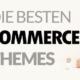Die besten WooCommerce Themes